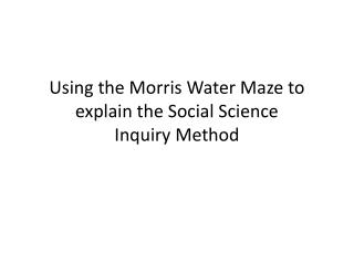 The Inquiry Method for Social Science  Research