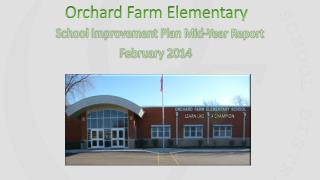 Orchard Farm Elementary School Improvement Plan Mid-Year Report February 2014