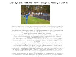 Allie Gray fires a pistol to begin her fundraising race. - Courtesy of Allie Gray