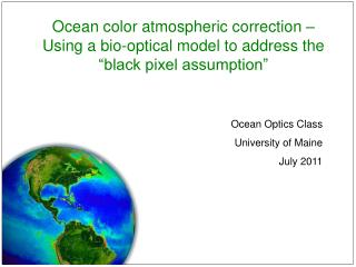 Ocean Optics Class University of Maine July 2011