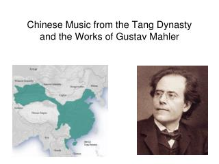 Chinese Music from the Tang Dynasty and the Works of Gustav Mahler