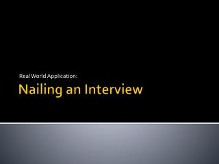 Nailing an Interview