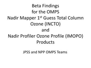 JPSS and NPP OMPS Teams
