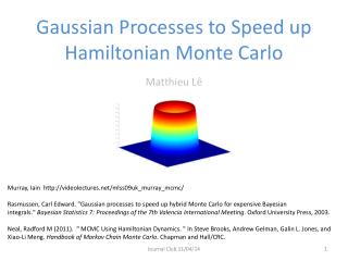 Gaussian Processes to Speed up Hamiltonian Monte Carlo