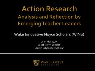 Action  Research Analysis  and Reflection by Emerging Teacher Leaders