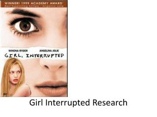 Girl Interrupted Research