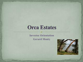 Orca Estates