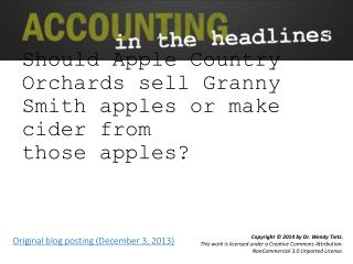 Should Apple Country Orchards sell Granny Smith apples or make cider from those apples?