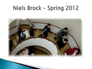 Niels  Brock  – Spring 2012