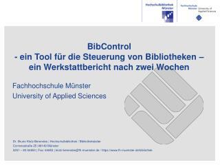 BibControl - ein Tool für die Steuerung von Bibliotheken – ein Werkstattbericht nach zwei Wochen