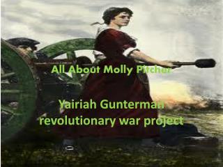 All About Molly Pitcher