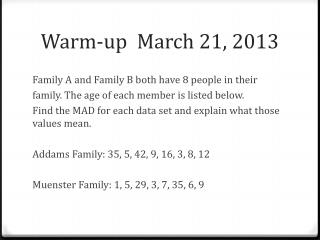 Warm-up  March 21, 2013
