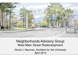 Neighborhoods  Advisory Group  West Main Street Redevelopment