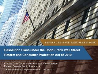 Resolution Plans under the Dodd-Frank Wall Street Reform and Consumer Protection Act of 2010