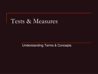 Tests & Measures
