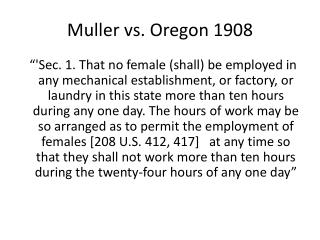 Muller vs. Oregon 1908