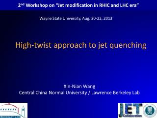 "2 nd  Workshop  on  "" Jet modification in RHIC and LHC era """