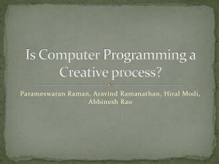 Is Computer  P rogramming a Creative process?