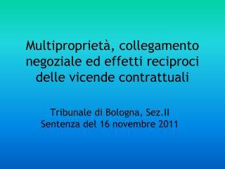 Multiproprietà, collegamento negoziale ed effetti reciproci delle vicende contrattuali