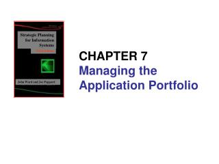 CHAPTER 7 Managing the Application Portfolio