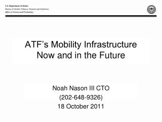 ATF's Mobility Infrastructure Now and in the Future