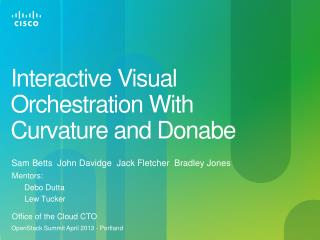 Interactive Visual  O rchestration  W ith Curvature and Donabe