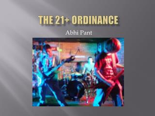 The 21+ Ordinance