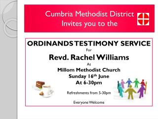 Cumbria Methodist District Invites you to the