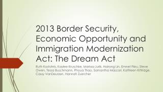 2013 Border Security, Economic Opportunity and Immigration Modernization Act: The Dream Act