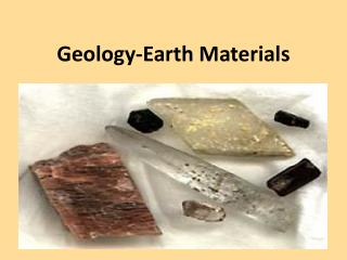 Geology-Earth Materials