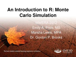 An Introduction to R: Monte Carlo Simulation