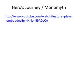 Hero's Journey /  Monomyth