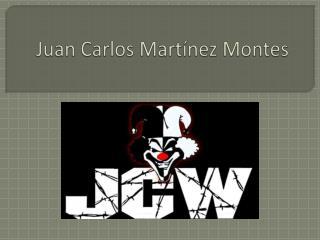 Juan Carlos Martínez Montes
