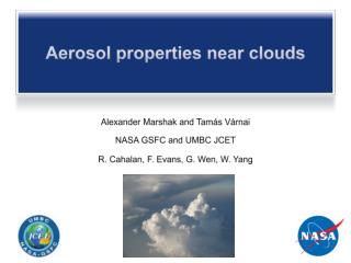 Aerosol properties near clouds