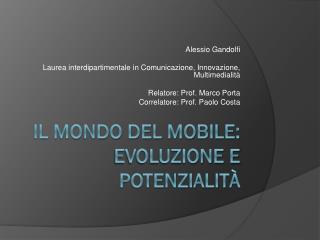 Il mondo del Mobile: evoluzione e potenzialità