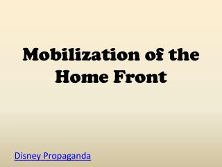 Mobilization of the Home Front