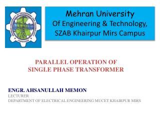 Mehran  University Of Engineering & Technology, SZAB  Khairpur Mirs  Campus