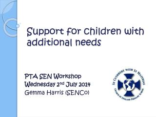 Support for children with additional needs