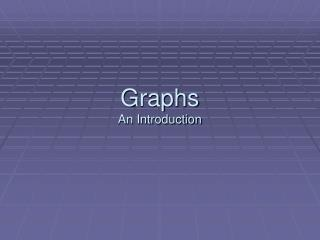 Graphs An Introduction