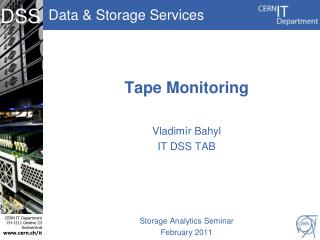 Tape Monitoring