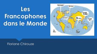 Les Francophones dans le Monde