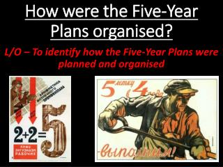 How were the Five-Year Plans organised?