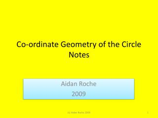 Co-ordinate Geometry of the Circle Notes