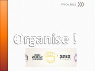 Organise  !