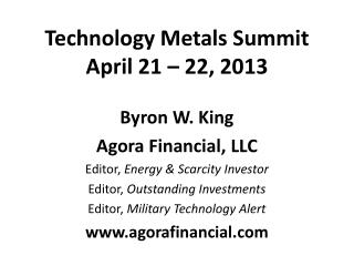 Technology Metals Summit April 21 – 22, 2013