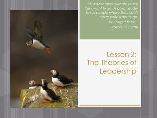 Lesson 2:  The  Theories of Leadership