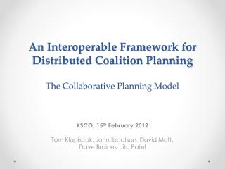 An Interoperable Framework for Distributed Coalition Planning The Collaborative Planning Model