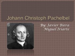 Johann  Christoph Pachelbel