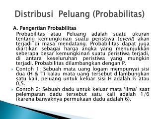 Distribusi Peluang ( Probabilitas )