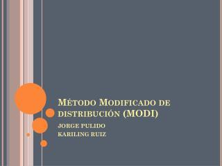 Método Modificado de distribución (MODI)